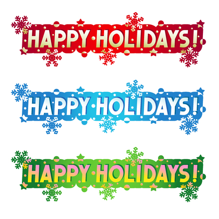 Happy Holidays! - three greetings, design elements for cards, banners, invitations, posters, isolated on white background