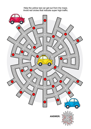 riddles: Road maze game: Help the yellow taxi car get out from the maze. Avoid red circles that indicate super high traffic. Answers included.