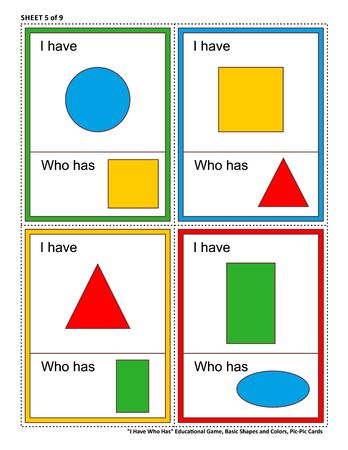 Educational math game for kids - I Have Who Has. Sheet 5 of 9. Learn or reinforce basic shapes and colors. 32 task cards totally. Picture on top of card, and picture at bottom. Ilustrace