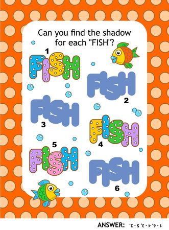 Visual puzzle or picture riddle with FISH words: Can you find the shadow for each FISH? Answer included.