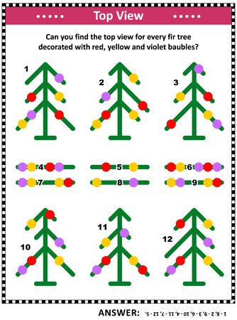 IQ  training top view visual puzzle (suitable both for kids and adults): Can you find the top view for every fir tree decorated with red, yellow and violet baubles? Answer included.