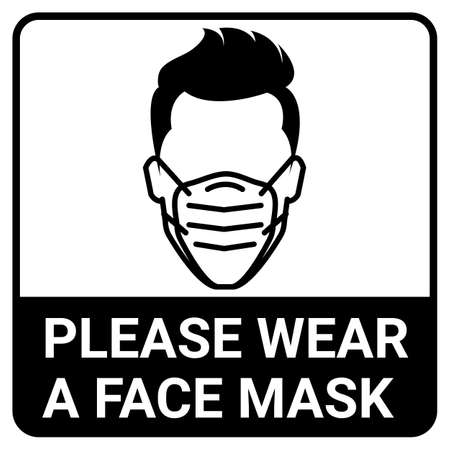 Please wear a mask sign for Covid19 Corona  Virus protection concept
