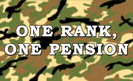 rank: One Rank One Pension Message on ArmyMilitary Camouflage Pattern Background