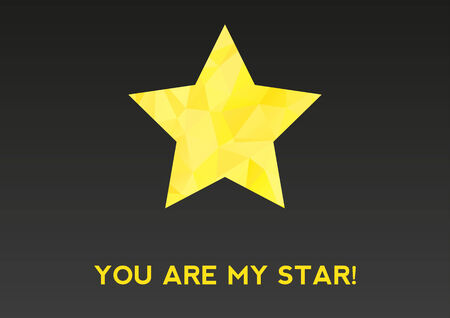 Dark card with yellow star made of triangles telling -  You are my star  Vector