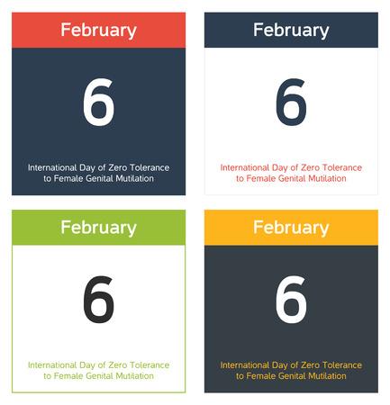 tolerancia: 4 hojas de calendario aisladas en diferentes esquemas de color para 06 de febrero, D�a Internacional de la Tolerancia Cero a La Mutilaci�n Genital Femenina