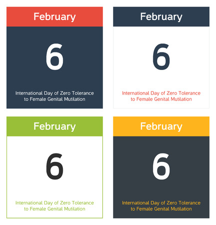 social awareness symbol: 4 isolated calendar sheets in different color schemes for 6th February, International Day of Zero Tolerance to Female Genital Mutilation