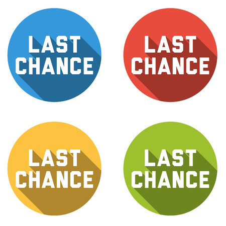 last chance: Set of 4 isolated flat colorful buttons for - last chance - with long shadow