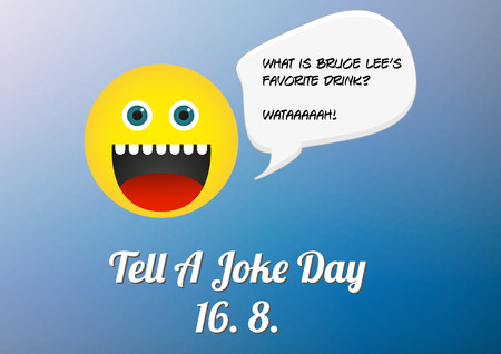 joke: Tell a joke poster 16. 8. day annual celebration with emoticon telling a joke about Bruce Lee