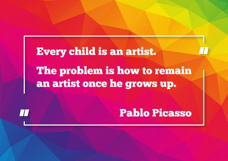 パブロ ・ ピカソの引用については低多角形のカラフルな背景に自分自身でアーティスト ポスター