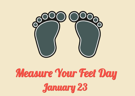 23: Poster for annual celebration of Measure Your Feet Day January 23 with 2 feet