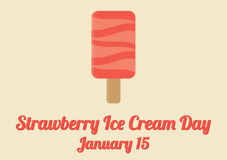 ice lolly: Poster for annual celebration of Strawberry Ice Cream Day January 15 with strawberry ice lolly