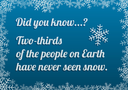 interesting: Interesting fact about snow on blue background with frosty snow frame