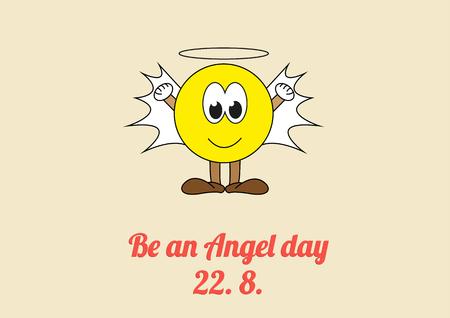 천사가 되라는 축하를위한 포스터 - 22. 8. 매년, 사람들로 하여금 무작위로 친절을 베풀도록 격려하십시오.