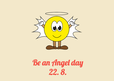 Poster for celebration of Be an Angel day - 22. 8. every year, day to encourage people to do random acts of kindness