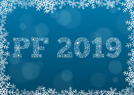 PF (Pour Feliciter, Happy new year) 2019 - white text made of snowflakes on background with bokeh effect and frame made of snowflakes Illustration