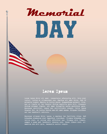 Memorial Day card. Flag USA at half-mast against the backdrop of the dawn sky and place for your text. Color vector illustration.