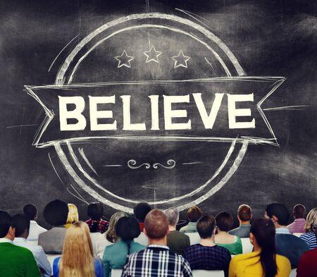 believe: Cree la esperanza inspiraci�n Religi�n Culto Concepto