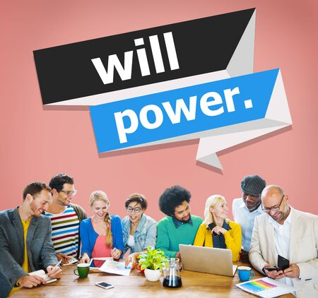 will power: Will Power Control Endurance Strength Commitment Focus Concept