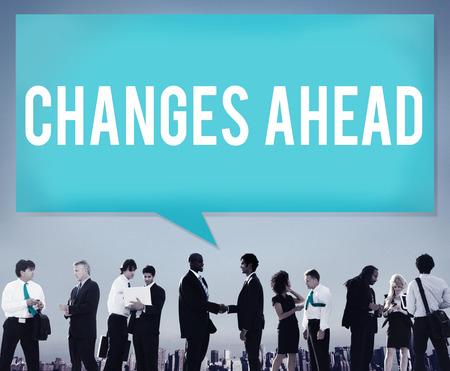change: Changes Ahead Ambition Aspiration Improvement COncept
