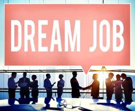 job occupation: Dream Job Occupation Career Aspiration Concept