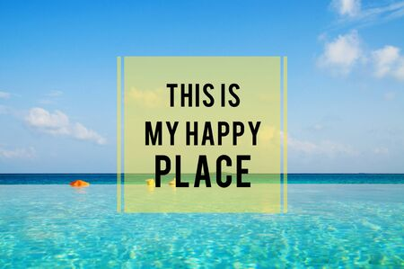 turqoise: Summer Beach Happy Place Holiday Vacation Concept