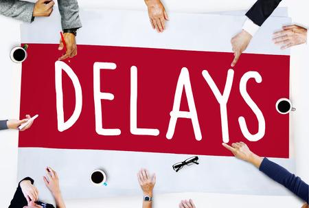 delays: Delays Late Layover Postponed Hindrance Retain Concept