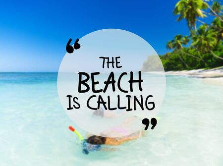 The Beach Is Calling Enjoyment Fun Concept