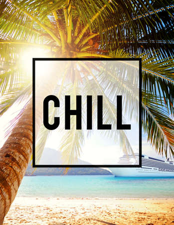 chill: Chill Relaxation Calmness Freedom Resting Concept