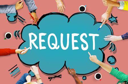 in demand: Request Requirement Desire Order Demand Concept