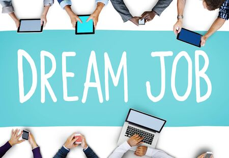 dream vision: Dream Job Occupation Career Aspiration Concept