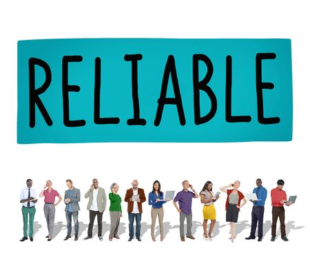 reliable: Reliable Integrity Efficiency Trust Trustworthy Concept Stock Photo