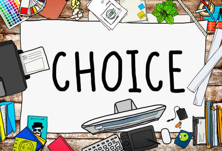 opportunity: Choice Chance Opportunity Decision Alternative Concept