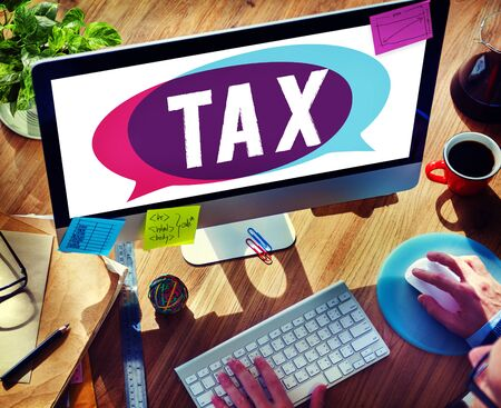 taxable income: Tax Taxing Taxation Taxable Taxpayer Finance Concept Stock Photo