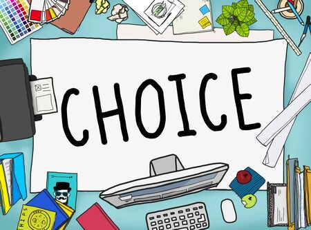 messy office: Choice Chance Opportunity Decision Alternative Concept