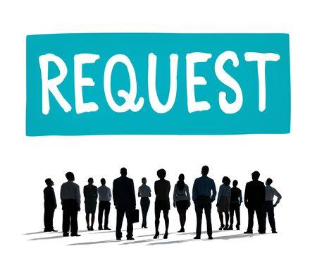 requirement: Request Requirement Desire Order Demand Concept