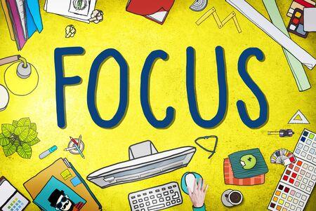clarity: Focus Determine Centre Concentrate Point Concept