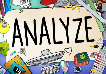 analyze: Analyze Evaluation Consideration Analysis Planning Strategy Concept