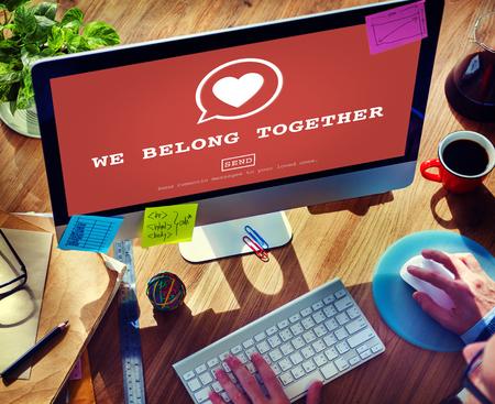 belong: We Belong Together Valantine Romance Heart Love Passion Concept