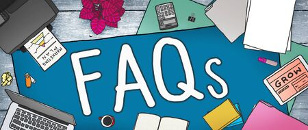frequently asked questions: FAQS Frequently Asked Questions Information Concept
