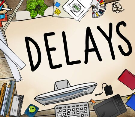 interruption: Delays Interruption Late Obstruction Suspend Concept