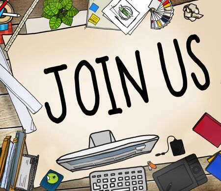 join us: Join Us Team Assistance Support Invitation Concept