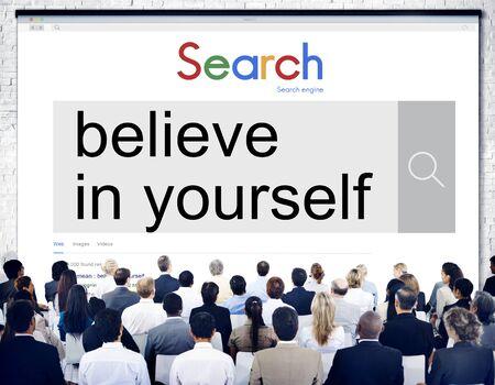 self esteem: Believe in Yourself Self Esteem Confidence Aspiration Concept