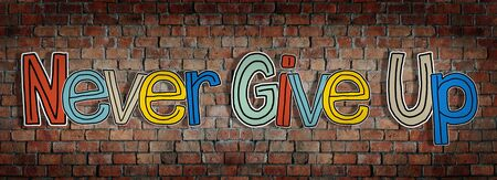 give up: Never Give Up Brick wall Single Word Text Background Clean Concept