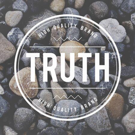 Waarheid Feit Real Trust Eerlijk Waarachtigheid Concept