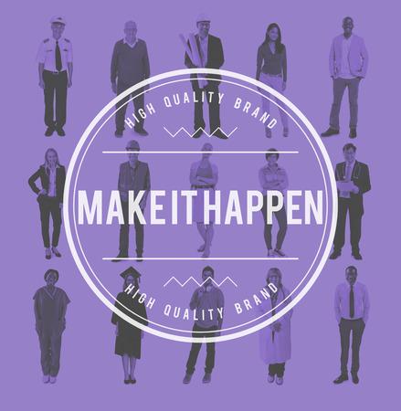 proactive: Make It Happen New Ways Positive Thinking Proactive Concept Stock Photo