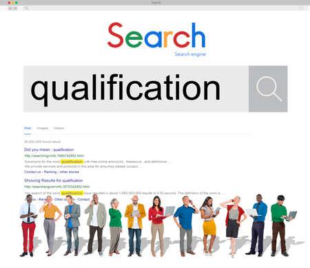 qualify: Qualification Certificate Diploma Qualify Suitable Concept