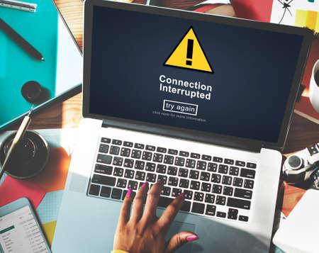 interrupted: Connection Interrupted Problem Alert Restricted Concept