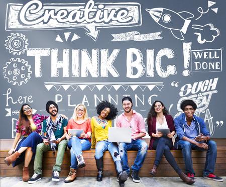 Think Big aspiración cree planificación concepto