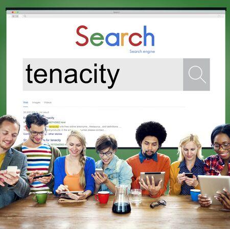 tenacity: Tenacity Doggedness Persistence Steadfastness Purpose Concept Stock Photo