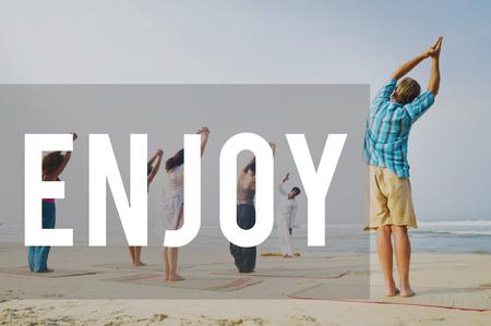 enjoyment: Enjoy Enjoyment Appreciate Happiness Pleasure Concept